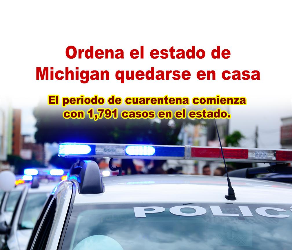 Ordena el estado de Michigan quedarse en casa