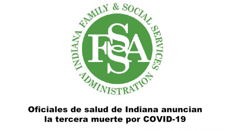 Oficiales de salud de Indiana anuncian la tercera muerte por COVID-19