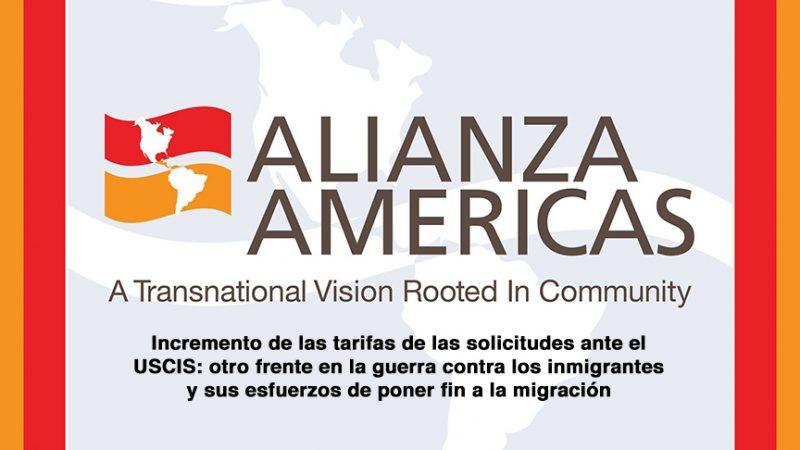 Incremento de las tarifas de las solicitudes ante el USCIS: otro frente en la guerra contra los inmigrantes y sus esfuerzos de poner fin a la migración