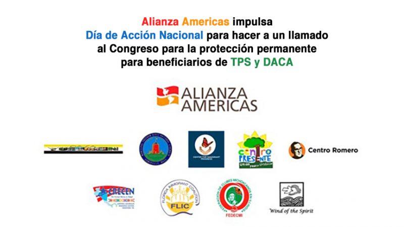Alianza Americas impulsa Día de Acción Nacional para hacer a un llamado al Congreso para la protección permanente para beneficiarios de TPS y DACA