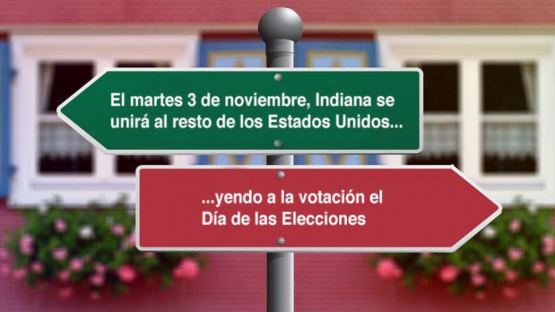 El martes 3 de noviembre, Indiana se unirá al resto de los Estados Unidos yendo a la votación el Día de las Elecciones