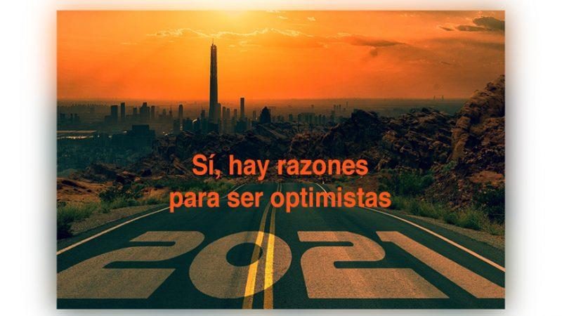 Sí, hay razones para ser optimistas