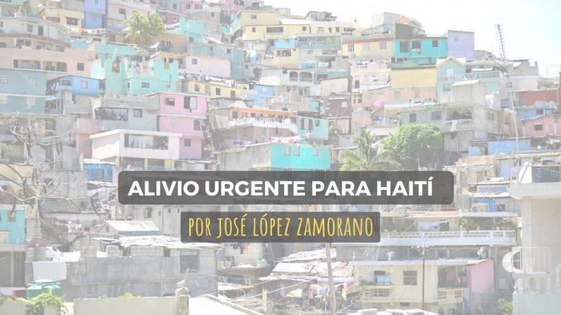 Alivio urgente para Haiti