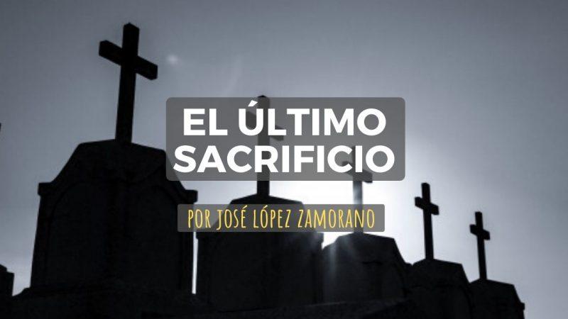 EL ULTIMO SACRIFICIO