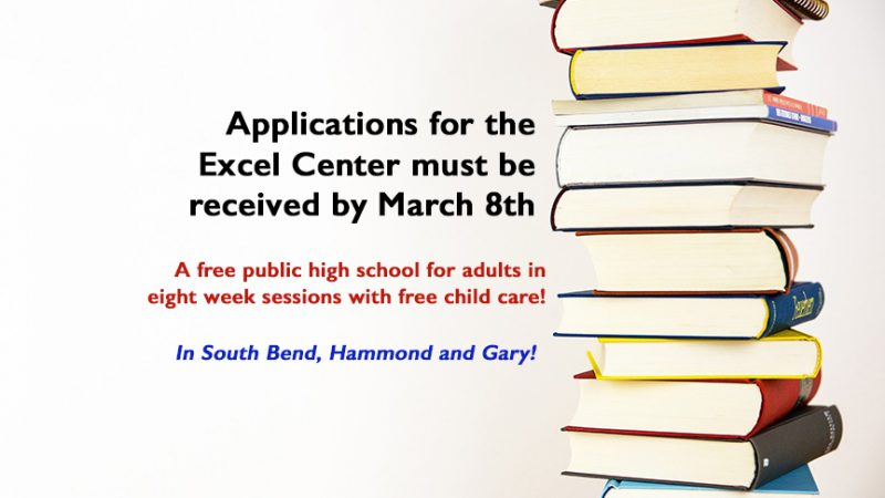 Applications for the Excel Center must be received by March 8th