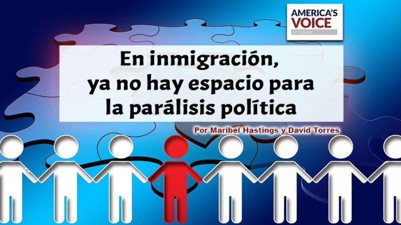 En inmigración, ya no hay espacio para la parálisis política