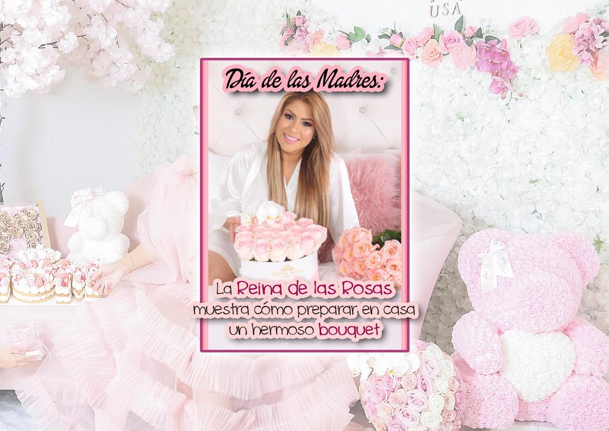 Día de las Madres: La Reina de las Rosas muestra cómo preparar en casa un hermoso bouquet
