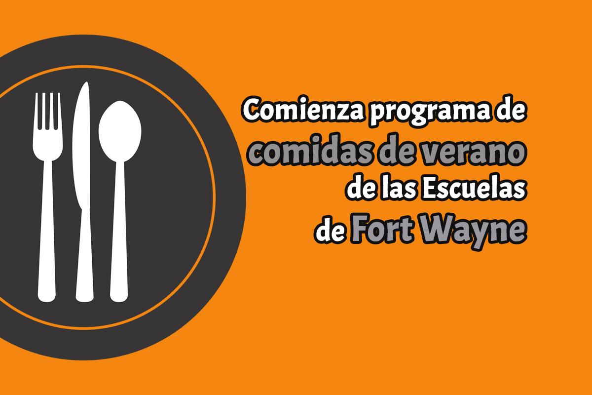 Comienza programa de comidas de verano de las Escuelas de Fort Wayne